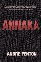 Annaka - Andre Fenton