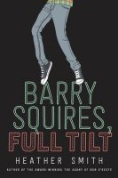 Barry Squires, Full Tilt - Heather Smith