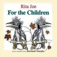 Child lit - For the Children (Rita Joe)