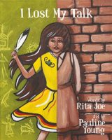 Child lit - I Lost My Talk (Rita Joe)