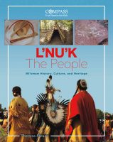 Child lit - L'nuk, the Mi'kmaq of Atlantic Canada (Theresa Meuse)