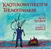 Child lit - The Thundermaker (Alan Syliboy)