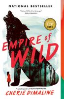 Fiction - Empire of the Wild (Cherie Dimaline)