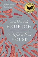 Fiction - The Round House (Louise Erdrich)