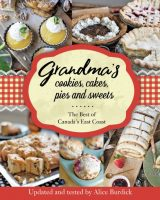 Grandma's cookies, cakes, pies and sweets - Alice Burdick