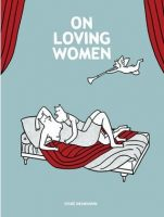 Graphic novel - On Loving Women (Diane Obomsawin)