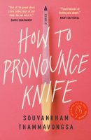 How to Pronounce Knife - Souvankham Thammavongsa