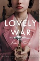 Lovely War - Julie Berry