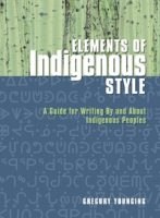 Non-fiction - The Elements of Indigenous Style (by Gregory Younging)