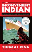 Non-fiction - The Inconvenient Indian (Thomas King)