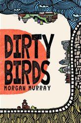 Raddall - Dirty Birds, Murray