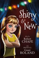 Shiny & New - Robert Chafe