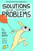 Solutions and Other Problems - Allie Brosh