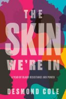 The Skin We're In - Desmond Cole