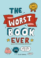 The Worse Book Ever - Elise Gravel