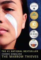 YA fiction - The Marrow Thieves (Cherie Dimaline)